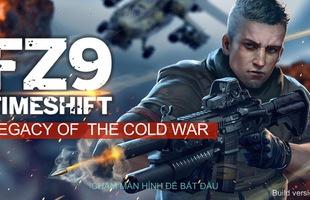 FZ9: Timeshift - Game FPS mới của Hiker Games chính thức ra mắt toàn cầu
