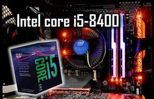 Intel Core i5-8400 bất ngờ đoạt giải CPU chiến game ngon nhất năm, còn chờ gì nữa mà không mua nhỉ?