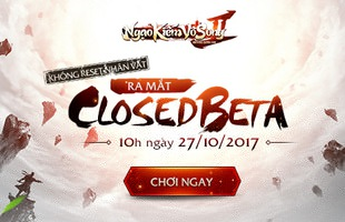 Ngạo Kiếm Vô Song 2 mở cửa không reset tại Việt Nam vào ngày 27/10