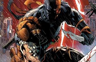 10 bí mật về DeathStroke, nhân vật phản diện xuất hiện cùng Lex Luthor ở After Credit 2